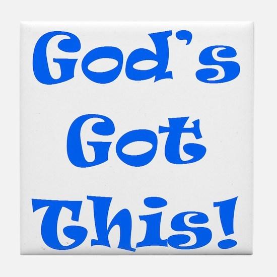 God's Got This B Tile Coaster