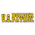 U.S. BORDER PATROL: Bumper Sticker