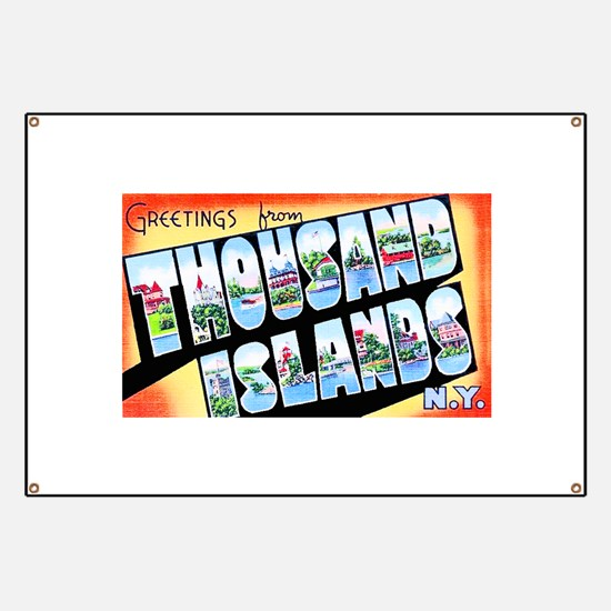 Thousand Islands New York Banner