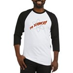 For Science Baseball Jersey