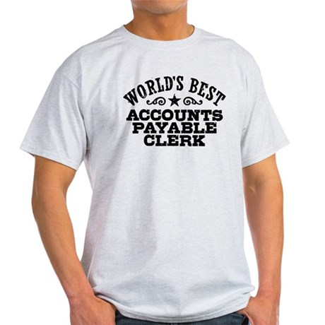 World's Best Accounts Payable Clerk Light T-Shirt