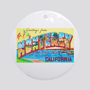 Monterey California Greetings Ornament (Round)