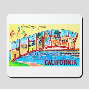 Monterey California Greetings Mousepad