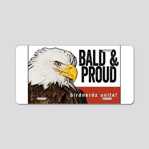 "Bald Eagle ""Bald & Proud"" Aluminum License Plate"