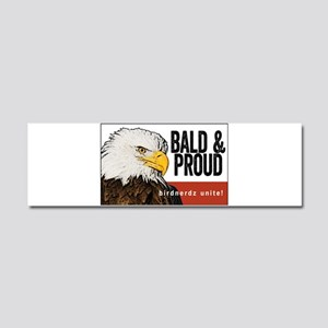 "Bald Eagle ""Bald & Proud"" Car Magnet 10 x 3"