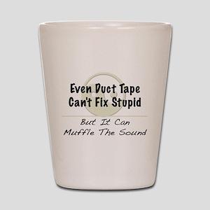 Fix Stupid Shot Glass