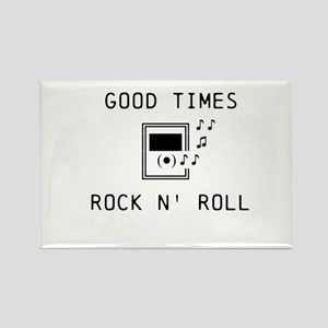 Good Times, Rock N' Roll Rectangle Magnet