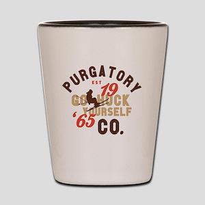 Go Huck Yourself Purgatory Shot Glass