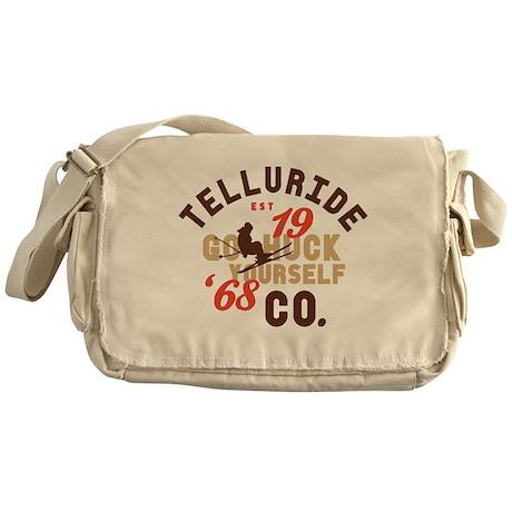 Go Huck Yourself Telluride Messenger Bag