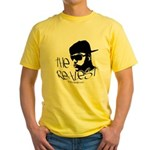 The Realest Yellow T-Shirt