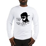 The Realest Long Sleeve T-Shirt