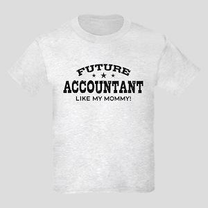 Future Account Like My Mommy Kids Light T-Shirt