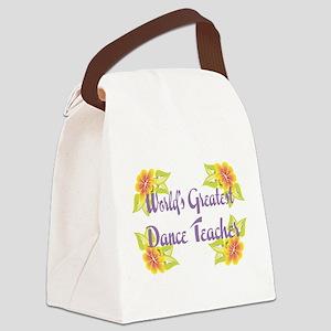 Worlds Greatest Dance Teache Canvas Lunch Bag