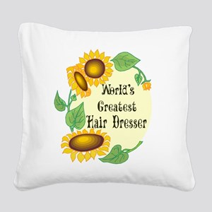 Worlds Greatest Hair Dresser Square Canvas Pillow