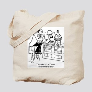 Of Course It's Impossible Tote Bag