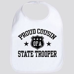 Proud Cousin of a State Trooper Bib