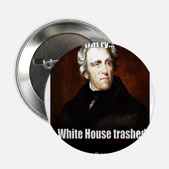 "AJ Trashed White House 2.25"" Button"