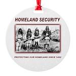 Homeland Security Native Perspective Round Ornamen