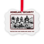 Homeland Security Native Perspective Picture Ornam
