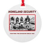 Homeland Security Native Round Ornament