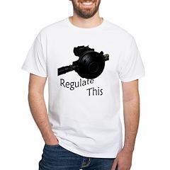 Regulate This White T-Shirt