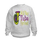 (CP) Will Play Tuba lt Kids Sweatshirt