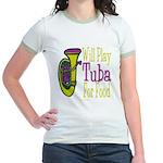 (CP) Will Play Tuba lt Jr. Ringer T-Shirt