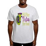 (CP) Will Play Tuba lt Light T-Shirt