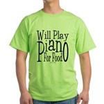 Will Play Piano Green T-Shirt