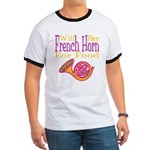 Will Play French Horn Ringer T