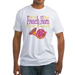 Will Play French Horn Fitted T-Shirt