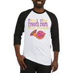 Will Play French Horn Baseball Jersey