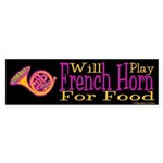 Will Play French Horn Sticker (Bumper)