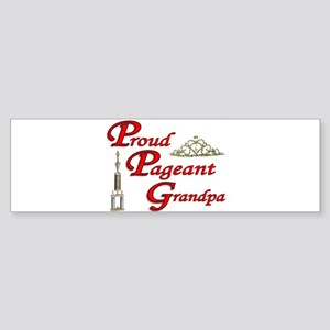 Pageant Grandpa Bumper Sticker