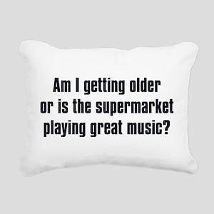 Am I Getting Older? Rectangular Canvas Pillow