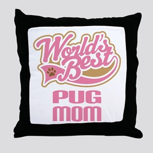 Pug Mom Throw Pillow