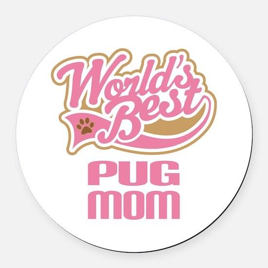 Pug Mom Round Car Magnet