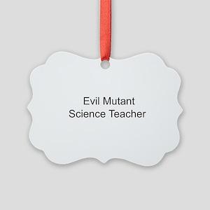 Evil Mutant Science Teacher Picture Ornament