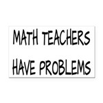 Math Teachers Have Problems Rectangle Car Magnet