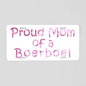 Proud Mom of a Boerboel Aluminum License Plate