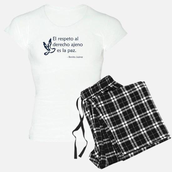 El respeto al derecho ajeno es la paz Pajamas