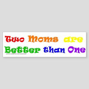 Two Moms Bumper Sticker
