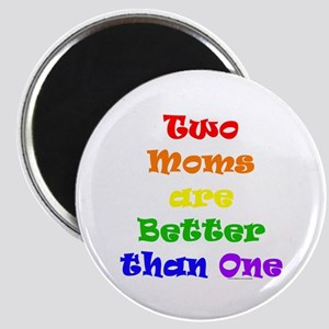 Two Moms Magnet
