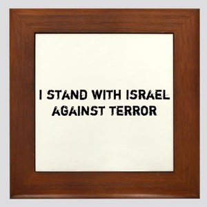 I stand with Israel against Terror Framed Tile