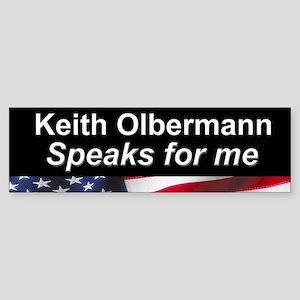 Keith Olbermann Speaks for Me Bumper Sticker