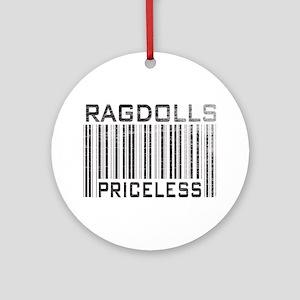 Ragdolls Priceless Ornament (Round)