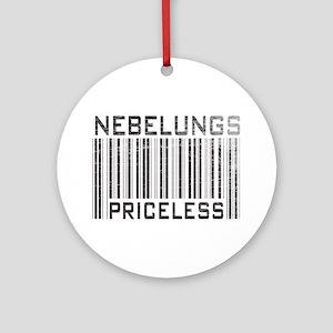 Nebelungs Priceless Ornament (Round)