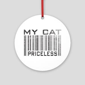 My Cat Priceless Ornament (Round)