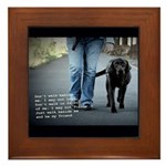 Walk beside me and be my friend Framed Tile