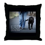 Walk beside me and be my friend Throw Pillow